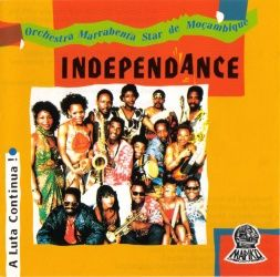 Orchestra Marrabenta Star de Moçambique - 'Independance' album cover