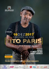 Poster: Friday, December 16, 7:30 PM: Mingas participates in Tito Paris' show at the Polana hotel in Maputo